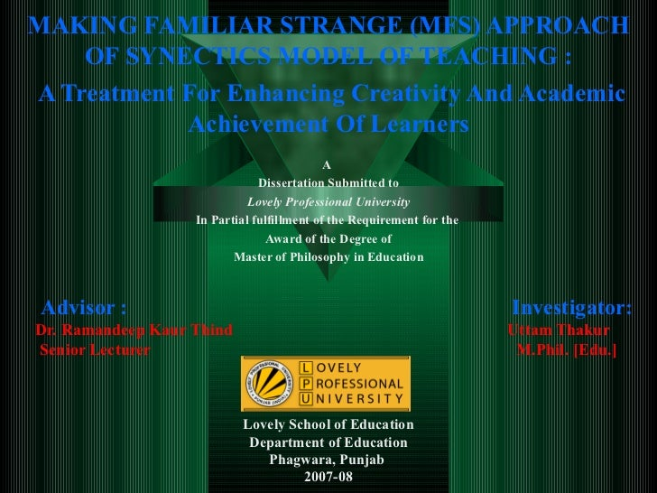 MAKING FAMILIAR STRANGE (MFS) APPROACH OF SYNECTICS MODEL OF TEACHING : A Treatment For Enhancing Creativity And Academic ...