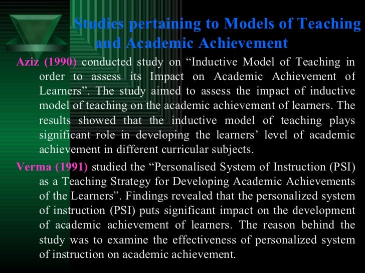 """Studies pertaining to Models of Teaching and Academic Achievement <ul><li>Aziz (1990)  conducted study on """"Inductive Model..."""