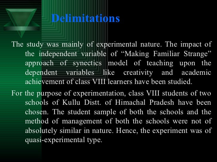 """Delimitations <ul><li>The study was mainly of experimental nature. The impact of the independent variable of """"Making Famil..."""
