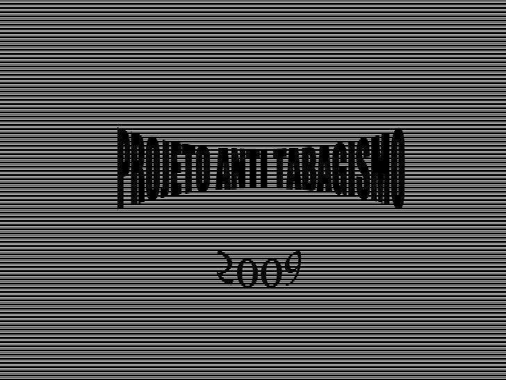 PROJETO ANTI TABAGISMO 2009