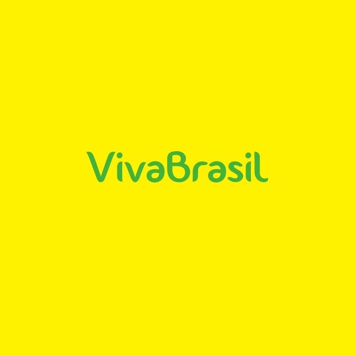 o ViVaBrasil é um projEto quE busca através                                                 do dEsign dE intEração, rEcurs...