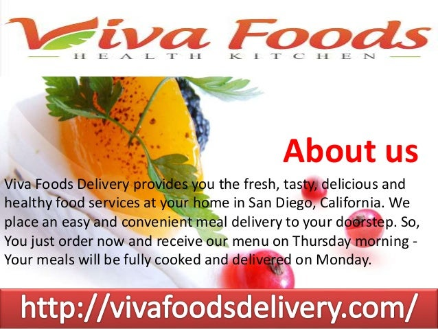 Viva Foods Offers Delicious And Healthy Food In San Diego