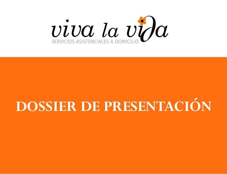 DOSSIER DE PRESENTACIÓN