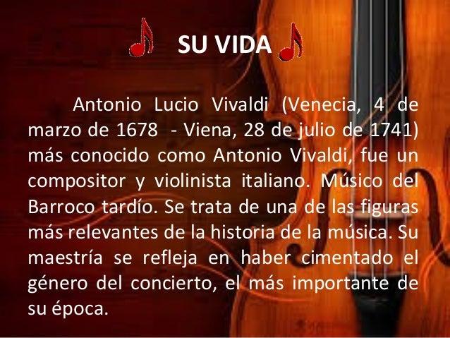 SUS CANCIONESLas mas importantes son:•Las cuatro estaciones•All time greates•Alla caccia, alla caccia•Bajazet
