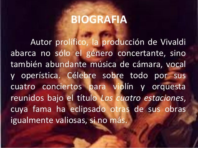 Vivaldi es por derecho propio uno de losmás grandes compositores del período barroco,impulsor de la llamada Escuela veneci...