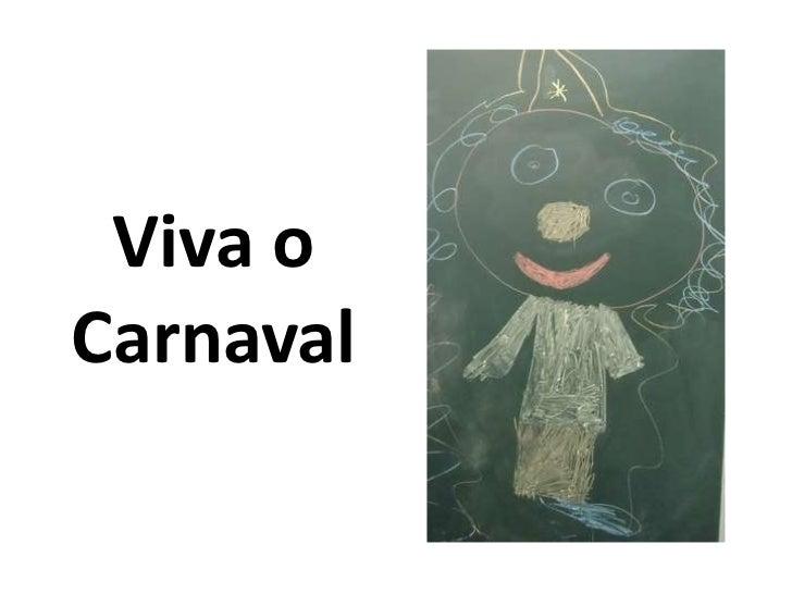 Viva oCarnaval