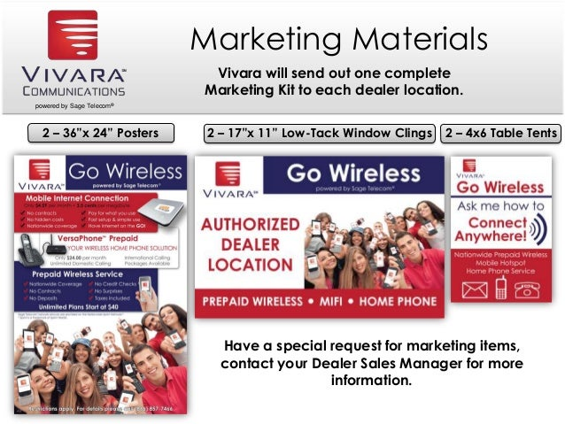 """2 – 36""""x 24"""" Posters powered by Sage Telecom® Marketing Materials Vivara will send out one complete Marketing Kit to each ..."""