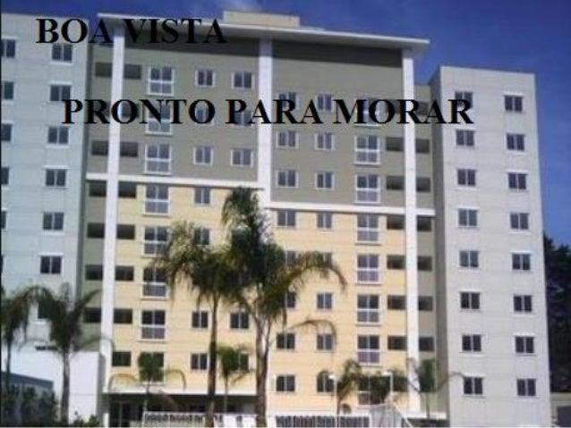 Apartamento Vivare BOA VISTA Pronto para Morar 9609-7986