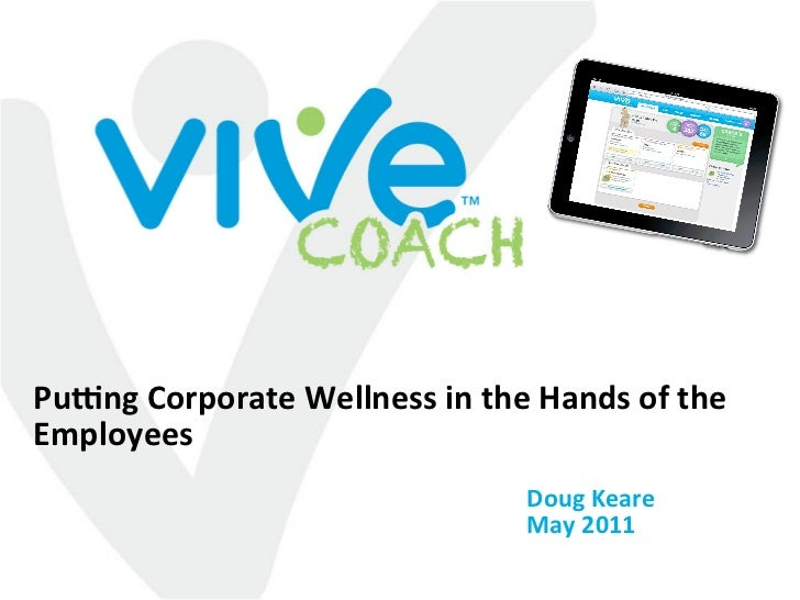 Pu0ng Corporate Wellness in the Hands of the Employees                                 Doug Keare                         ...