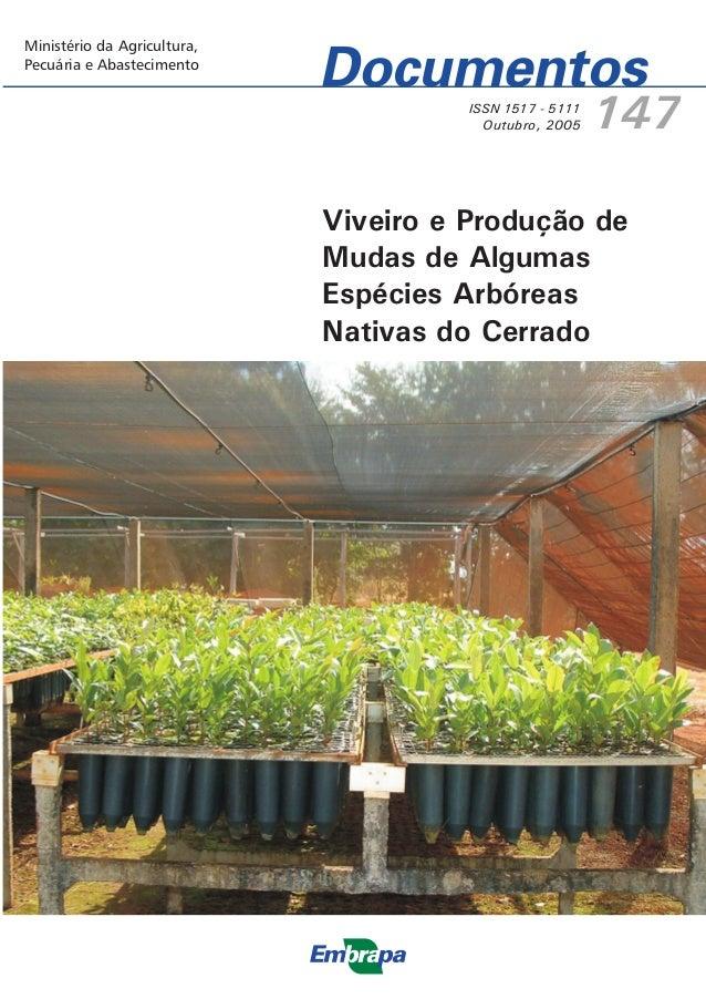 ISSN 1517 - 5111 Outubro, 2005 147 Cerrados Ministério da Agricultura, Pecuária e Abastecimento Ministério da Agricultura,...
