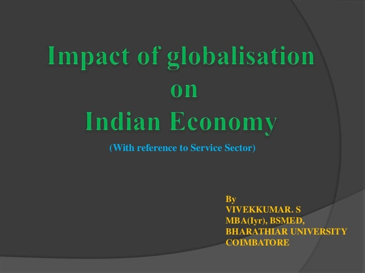 impact of globalisation the indian experience