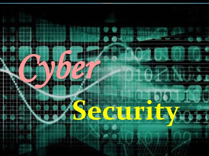 Cyber<br />Security<br />