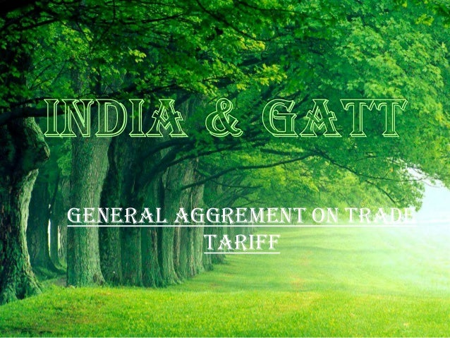 GENERAL AGGREMENT ON TRADE TARIFF