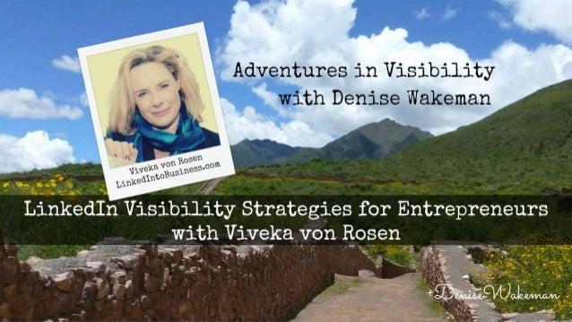 - Online Biz Strategist - Marketing on the Web since 1996! - Host of Adventures in Visibility - Adventure Traveler @Denise...