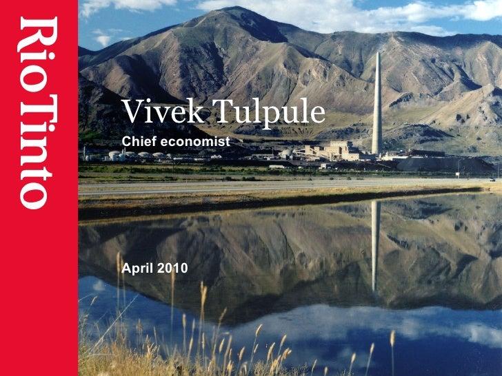 Vivek Tulpule Chief economist April 2010