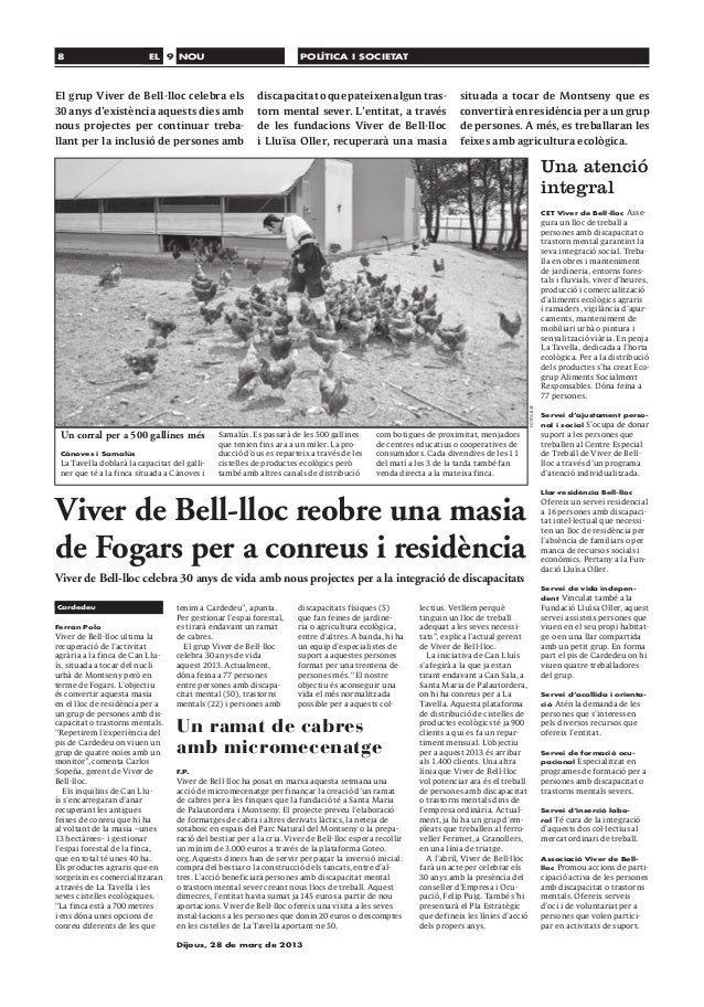 8                         EL 9 NOU                                    POLÍTICA I SOCIETATEl grup Viver de Bell-lloc celebr...