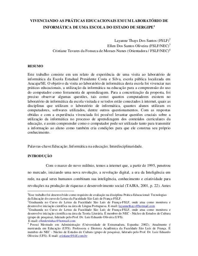 VIVENCIANDO AS PRÁTICAS EDUCACIONAIS EM UM LABORATÓRIO DE           INFORMÁTICA DE UMA ESCOLA DO ESTADO DE SERGIPE1       ...