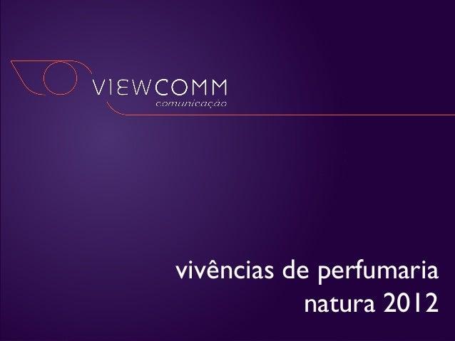 natura homem  vivências de perfumaria natura 2012