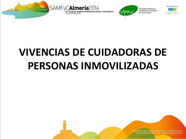 VIVENCIAS DE CUIDADORAS DE  PERSONAS INMOVILIZADAS