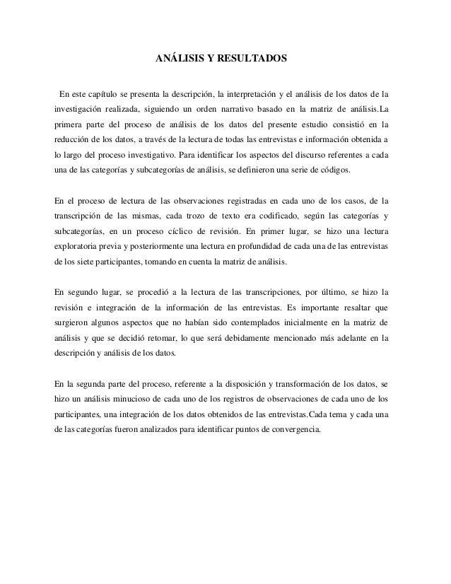 ANÁLISIS Y RESULTADOS En este capítulo se presenta la descripción, la interpretación y el análisis de los datos de la inve...