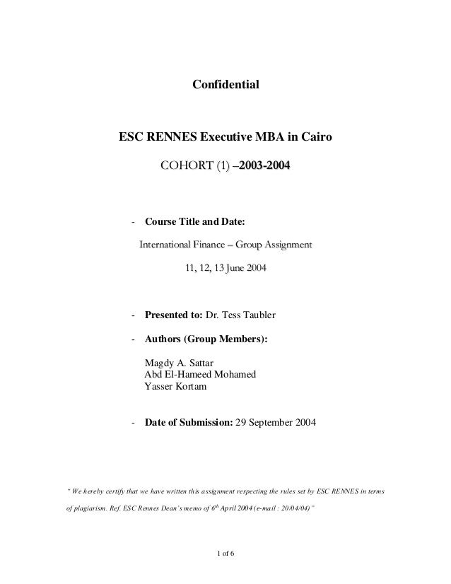 Confidential                 ESC RENNES Executive MBA in Cairo                               COHORT (1) –2003-2004        ...