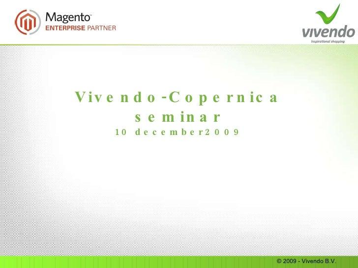 Vivendo-Copernica seminar 10 december2009 © 2009 - Vivendo B.V.