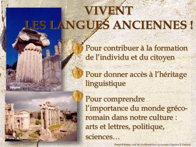 Delphes Rome : le forum Pour contribuer à la formation de l'individu et du citoyen Pour donner accès à l'héritage linguist...
