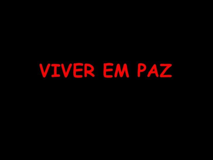 VIVER EM PAZ