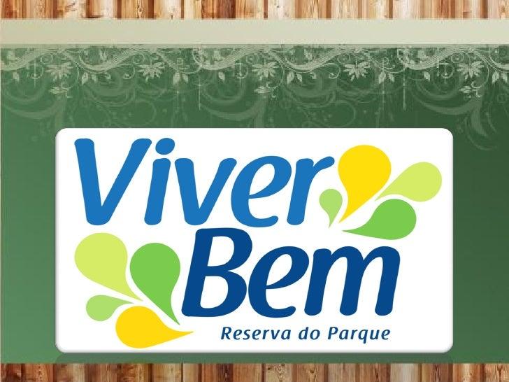 VIVER BEM - CIDADE SATÉLITE - RN