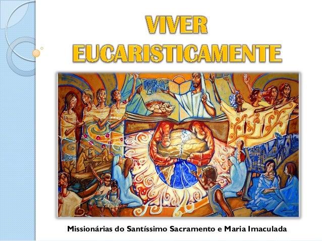 Missionárias do Santíssimo Sacramento e Maria Imaculada