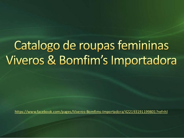https://www.facebook.com/pages/Viveros-Bomfims-Importadora/422193191199801?ref=hl