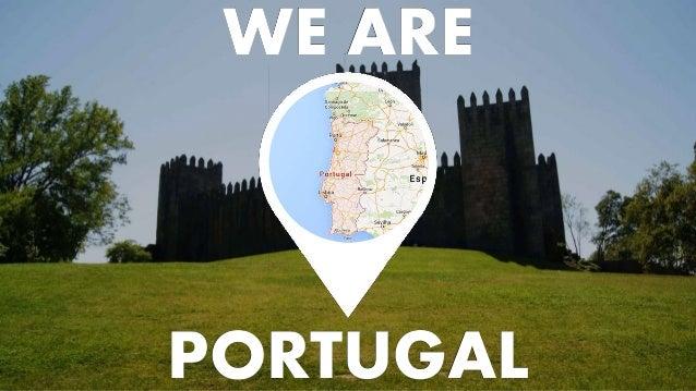WE ARE PORTUGAL