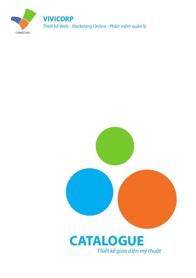 VIVICORP Thiết kế Web - Marketing Online - Phần mềm quản lý CONNECTING CATALOGUE Thiết kế giao diện mỹ thuật