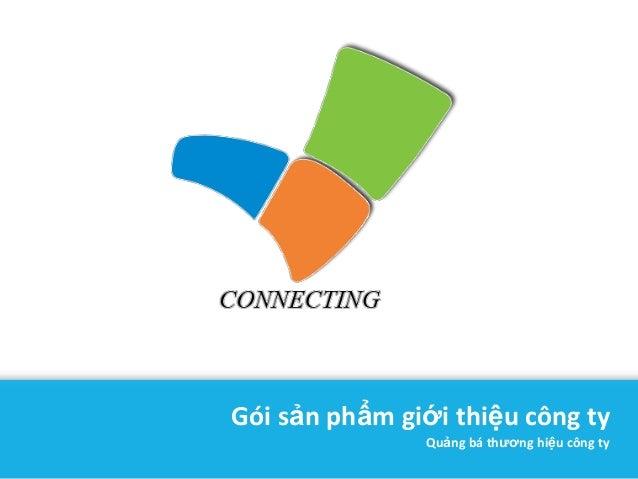 Gói sản phẩm giới thiệu công ty               Quảng bá thương hiệu công ty