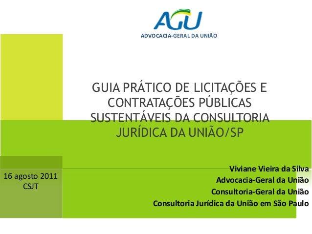 ADVOCACIA-GERAL DA UNIÃO                 GUIA PRÁTICO DE LICITAÇÕES E                    CONTRATAÇÕES PÚBLICAS            ...