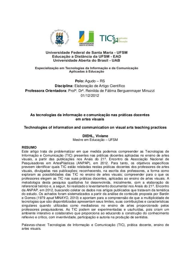 Polo: Agudo – RSDisciplina: Elaboração de Artigo CientíficoProfessora Orientadora: Profª. Drª. Reinilda de Fátima Berguenm...