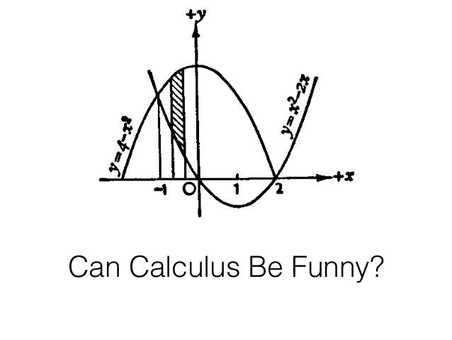 Can Calculus Be Funny?