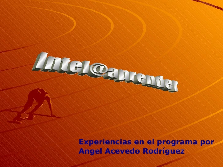 [email_address] Experiencias en el programa por Angel Acevedo Rodríguez