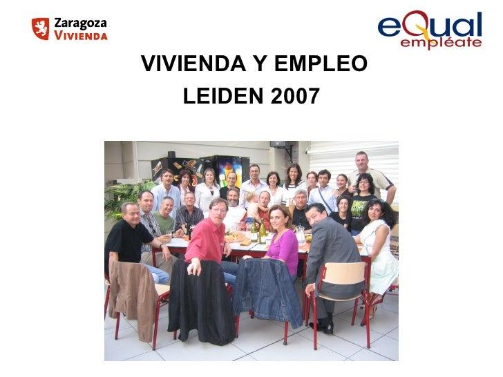 VIVIENDA Y EMPLEO LEIDEN 2007