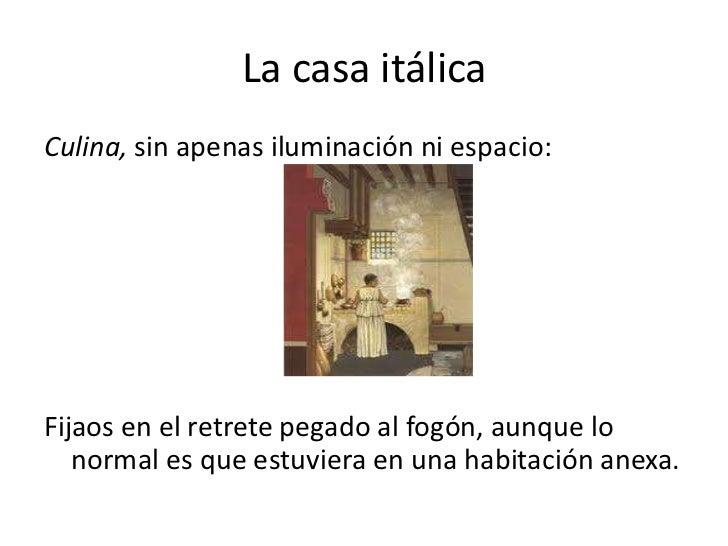 La casa itálicaCulina, sin apenas iluminación ni espacio:Fijaos en el retrete pegado al fogón, aunque lo   normal es que e...
