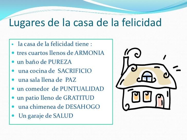 Vivienda de la felicidad - Casa la felicidad ...