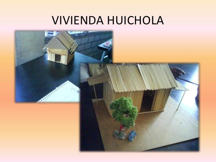 VIVIENDA HUICHOLA