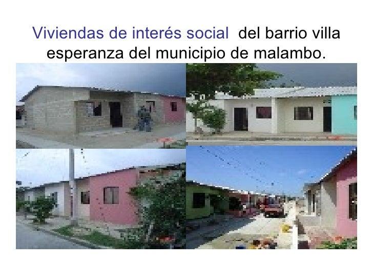 Viviendas de interés social   del barrio villa esperanza del municipio de malambo.