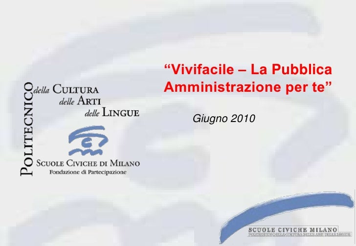 """""""Vivifacile – La PubblicaAmministrazione per te""""<br />Giugno2010<br />"""