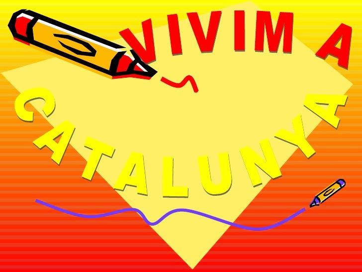 VIVIM A CATALUNYA