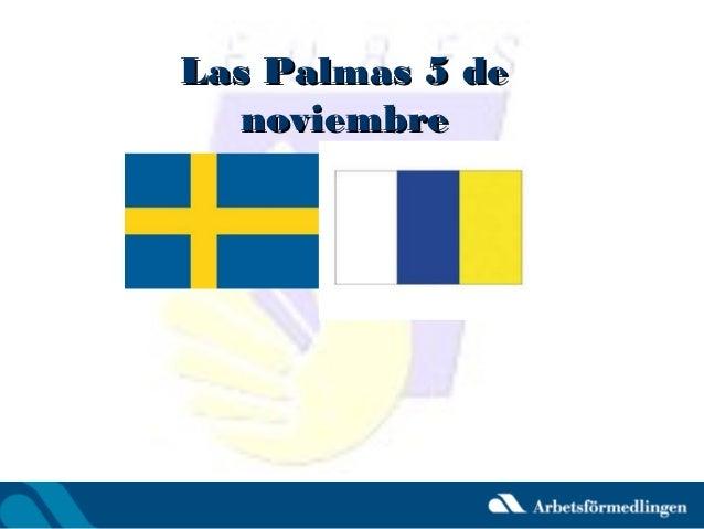 Las Palmas 5 de noviembre