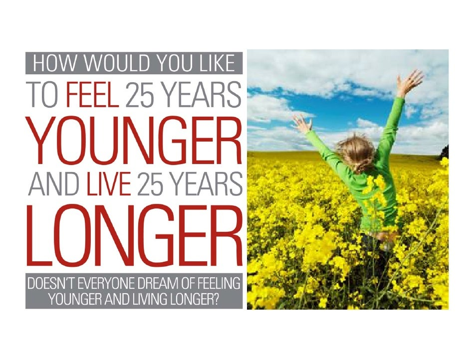 Doesn't Everyone Dream of Feeling  Younger and Living Longer?  Unlocking the secrets to longevity is the ultimate scientif...