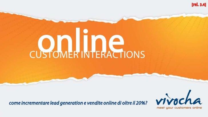 online          CUSTOMER INTERACTIONS    come incrementare lead generation e vendite online di oltre il 20%?