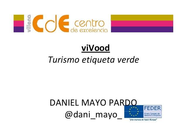 viVood Turismoetiquetaverde DANIELMAYOPARDO @d i@dani_mayo_