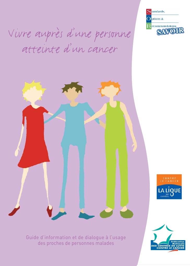 Vivre auprès d'une personne atteinte d'un cancer
